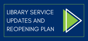 LIBRARY SERVICE UPDATES website button (1)